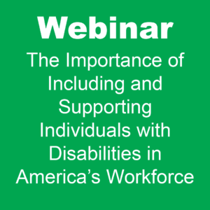 image showing webinar for including and supporting individuals with disabilities in America's workforce